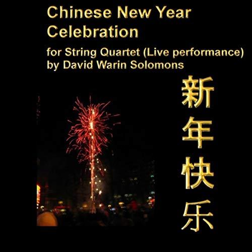 (Chinese New Year Celebration (String Quartet))