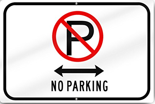 Horizontal No Parking (Driveway) Sign 18'' wide x 12'' tall Heavy Gauge Aluminum by SignsToYou.com