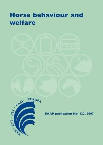 Horse Behaviour and Welfare (EAAP Scientific Series)