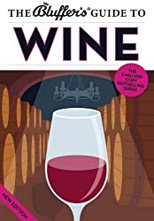 The Bluffer's Guide to Wine (Bluffers Guides)