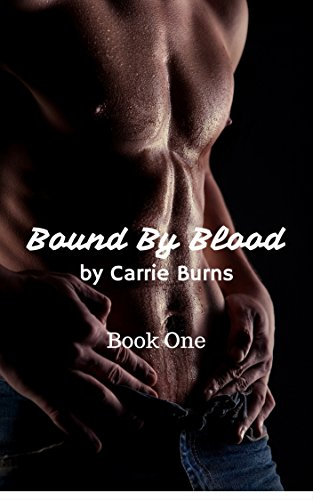 Bound By Blood Book One: A Vampire Shifter Romance
