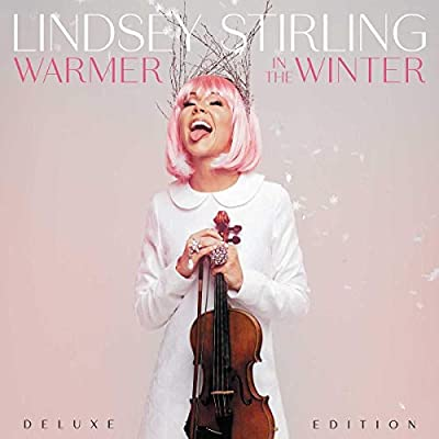 Lindsey Stirling - Warmer In The Winter [Deluxe Edition] - Amazon.com Music