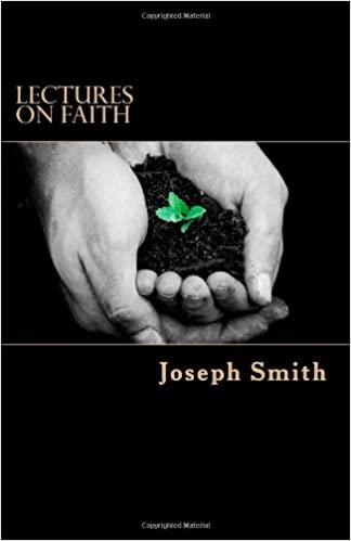 Lectures on Faith:  Science of Theology