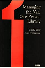 Managing the New One-Person Library (Information Services Management) Hardcover