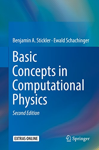 Basic Concepts in Computational Physics (Computational Solutions)