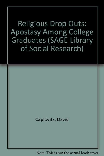 Religious Drop Outs: Apostasy Among College Graduates (SAGE Library of Social Research)