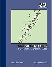Reservoir Simulation - 1st Edition: Monograph 13