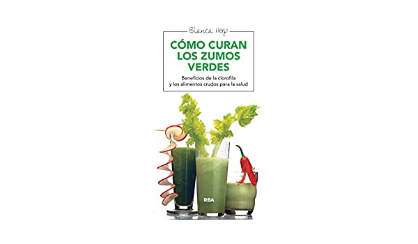 Cómo curan los zumos verdes (SALUD) (Spanish Edition) - Kindle edition by Blanca Herp. Health, Fitness & Dieting Kindle eBooks @ Amazon.com.