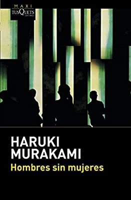 Hombres sin mujeres: 3 (MAXI): Amazon.es: Haruki Murakami ...