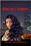 Marcus's Vampire (Fangs & Halos Book 2)
