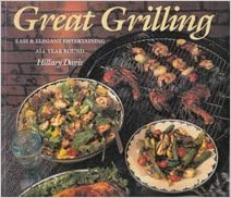 Book Great Grilling: Easy & Elegant Entertaining All Year Round by Hillary Davis (1991-05-03)