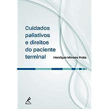 Cuidados Paliativos e Direitos do Paciente Terminal