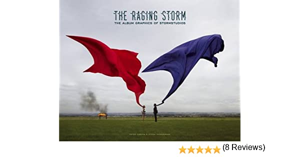 The Raging Storm: The Album Graphics of StormStudios: Amazon.es ...
