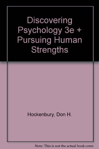 discovering-psychology-third-edition-pursuing-human-strengths