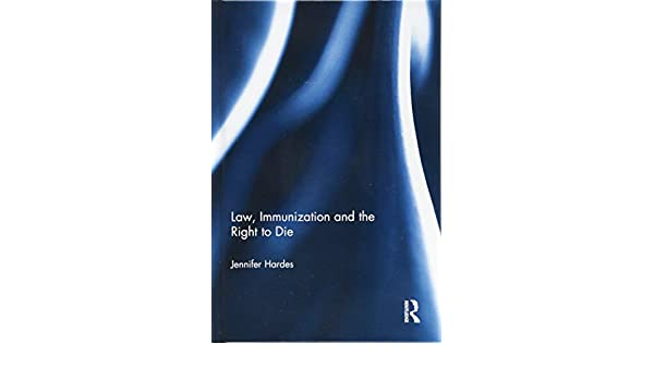Immunization and the Right to Die Law