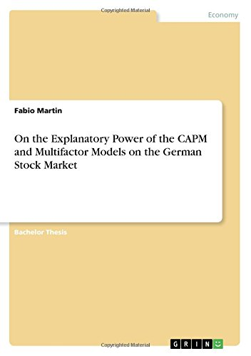 On the Explanatory Power of the Capm and Multifactor Models on the German Stock Market ebook