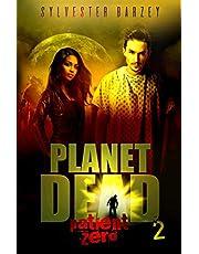Planet Dead 2: Patient Zero