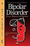 Bipolar Disorder, Jeanette M. Plunkett, 1611229553