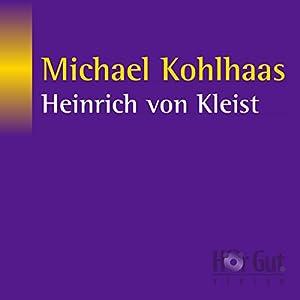 Michael Kohlhaas Hörbuch