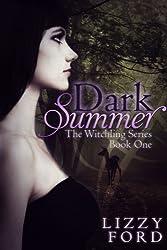 Dark Summer (Witchling Series Book 1)
