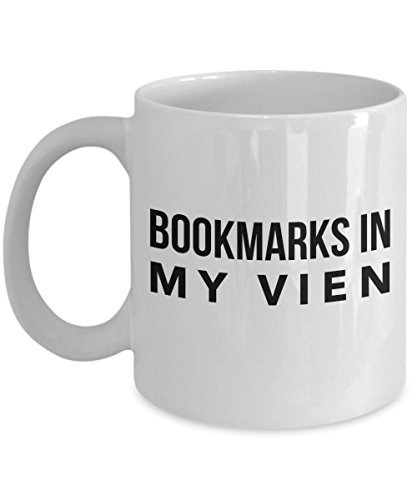 Funny 11Oz Coffee Mug, Bookmarks In My Vien for Dad, Grandpa, Husband From Son, Daughter, Wife for Coffee & Tea Lovers