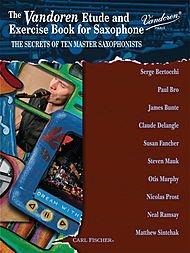 (Carl Fischer Vandoren Etude & Exercise Book for Saxophone: The Secrets of Ten Master Saxophonists)