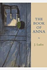 The Book of Anna by J. Ladin (2007-05-31) Paperback