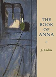 The Book of Anna by J. Ladin (2007-05-31)