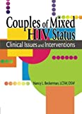 img - for Couples of Mixed HIV Status: Clinical Issues and Interventions by R Dennis Shelby (2005-06-19) book / textbook / text book