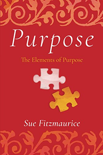 Purpose by [Fitzmaurice, Sue]