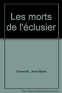 vignette de 'Les morts de l'éclusier (Jean-Marie Stoerkel)'