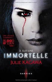 Blood of Eden, tome 1 : Je suis une immortelle par Kagawa