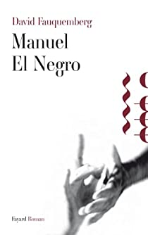 Manuel El Negro par Fauquemberg