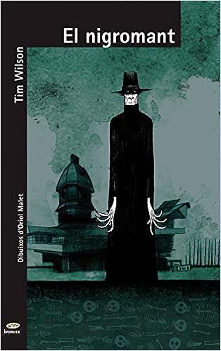 Books By Tim Wilson Oriol Malet Muria_el Nigromant 9 Micalet De ...