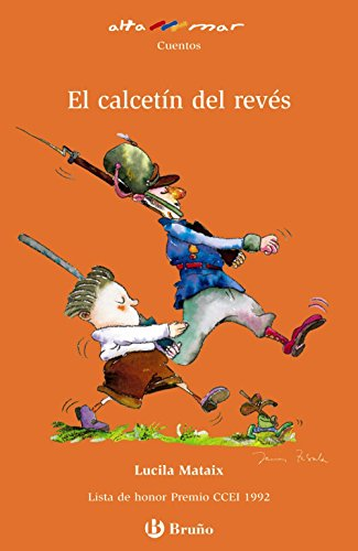 El calcetin del reves/ The sock Inside Out (Altamar/ At See) (Spanish Edition) - Mataix, Lucila