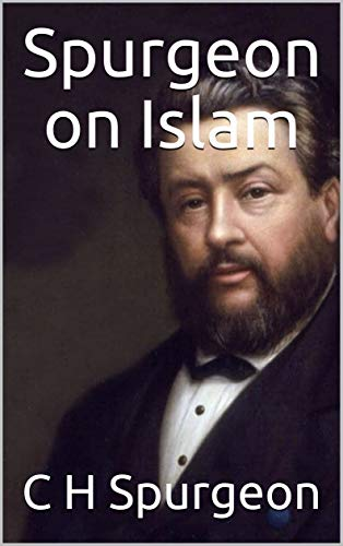 Used, Spurgeon on Islam for sale  Delivered anywhere in USA