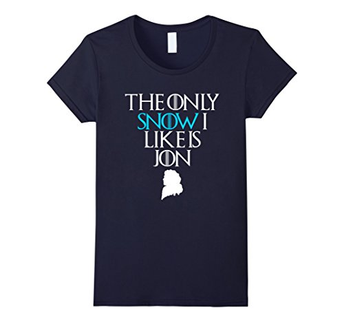 The Only Snow I Like is Jon T-Shirt