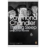 [BIG SLEEP AND OTHER NOVELS] by (Author)Chandler, Raymond on Feb-03-00
