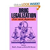 Drug Legalization : For and Against, , 0812691830