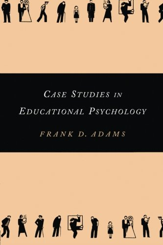Case Studies in Educational Psychology (Source Books on Education)