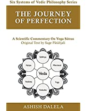 The Journey of Perfection: A Scientific Commentary on Yoga Sūtras (4)