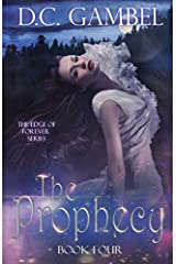 The Prophecy (The Edge of Forever) Paperback