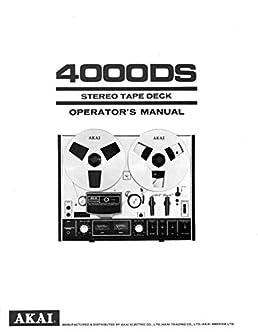 akai 4000ds tape deck owners instruction manual misc 0705210079272 rh amazon com akai mpk mini instruction manual akai microwave instruction manual