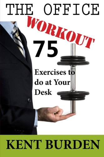 Price comparison product image The Office Workout: 75 Exercises to do at Your Desk