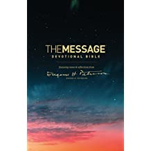 The Message Devotional Bible: featuring notes & reflections from Eugene H. Peterson (English Edition)