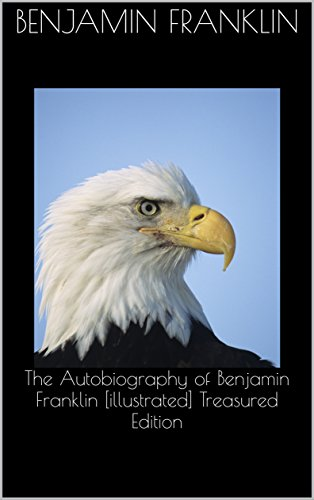the-autobiography-of-benjamin-franklin-illustrated-treasured-edition