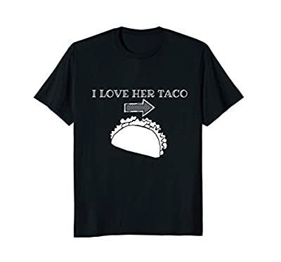 Funny dirty taco shirt Couples cinco de mayo T-shirt