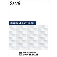 Sacré: (Les Grands Articles d'Universalis) (French Edition)