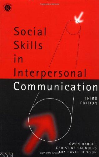 Social Skills in Interpersonal Communication: Third Edition