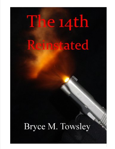 The 14th Reinstated by [Towsley, Bryce M.]
